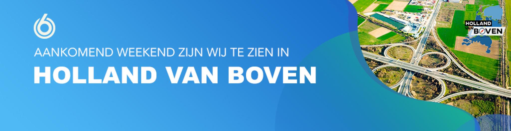 Wij zijn te zien bij Holland van Boven op SBS6-2020-08-10 10:58:52